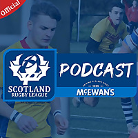 The Official Scotland Rugby League Podcast