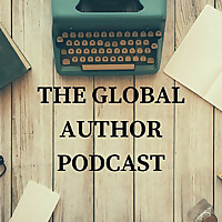 The Global Author Podcast for Writers