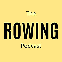 The Rowing Podcast