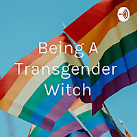 Being A Transgender Witch