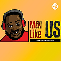 Men Like Us Podcast with Chris