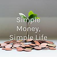 Simple Money, Simple Life