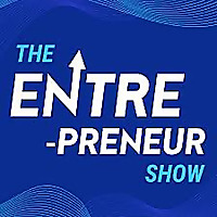 The Entre-preneur Show