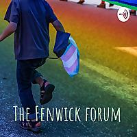 The Fenwick forum