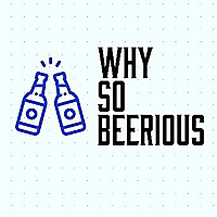 Why So Beerious