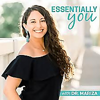 Essentially You: Empowering You On Your Health & Wellness Journey With Safe, Natural & Effective Sol