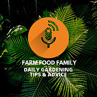 Farm Food Family | Organic Gardening