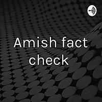 Amish fact check