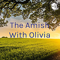 The Amish With Olivia