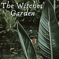 The Witches' Garden