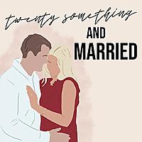 Twenty Something And Married