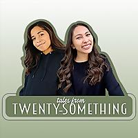 Tales From Twenty-Something