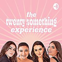 The Twenty Something Experience