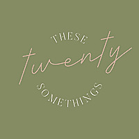 These Twenty Somethings