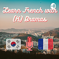 Learn French With (K)dramas