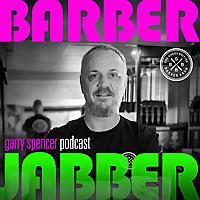 与加里·斯宾塞的理发师闲聊(英国理发师大聚会)
