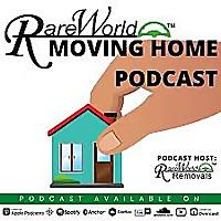 Rareworld Moving Home Podcast