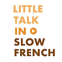 Little Talk in Slow French | Learn French Through Conversations