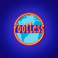 Rootless The Podcast