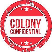 Colony Confidential