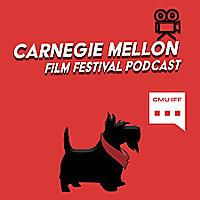 Carnegie Mellon Film Festival Podcast