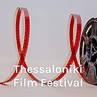 Thessaloniki Film Festival - English Podcast