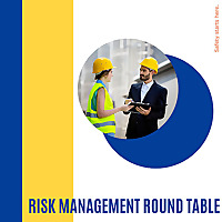 Risk Management Round Table