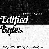 Edified Bytes