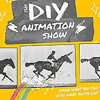 The DIY Animation Show