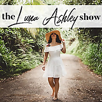 The Luna Ashley Show