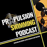 Propulsion Swimming Podcast