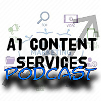 A1 Content Services | Digital Marketing & SEO Podcast