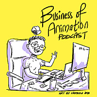The Business of Animation Podcast