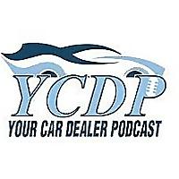 Your Car Dealer Podcast