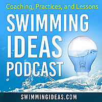 Swimming Ideas Podcast