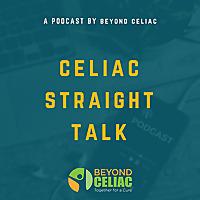 Celiac Straight Talk