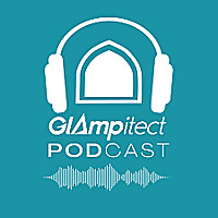 The Glampitect PODcast