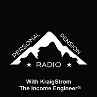 Personal Pension Radio With Kraig Strom | The Income Engineer