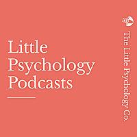 Little Psychology Podcasts