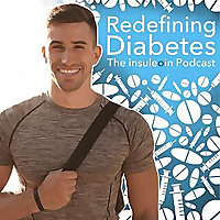 The Insuleoin Podcast | Redefining Diabetes