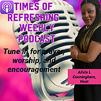 Times of Refreshing Prayer Podcasts
