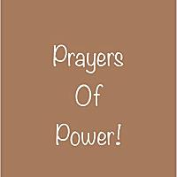 Prayers Of Power !