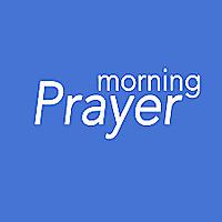 Morning Prayer and Worship