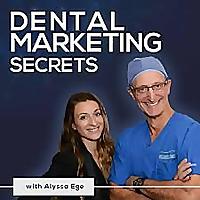 Dental Marketing Secrets