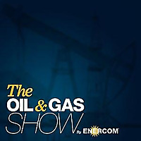 The Oil & Gas Show by EnerCom