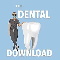 The Dental Download