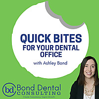 Quick Bites for your Dental Office