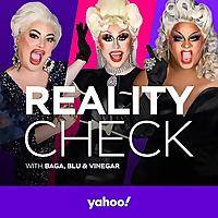 Reality Check with...Baga, Blu & Vinegar