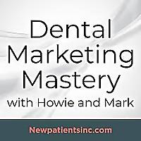 Dental Marketing Mastery