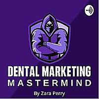 Dental Marketing Mastermind